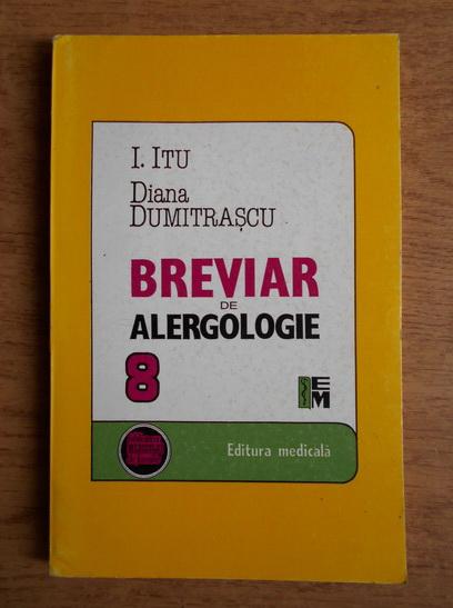 Anticariat: Ilie Itu - Breviar de alergologie