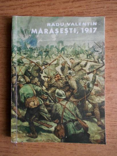 Anticariat: Radu Valentin - Marasesti, 1917