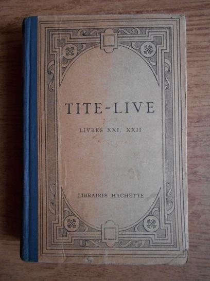 Anticariat: Titus Livius - Livres XXI, XXII