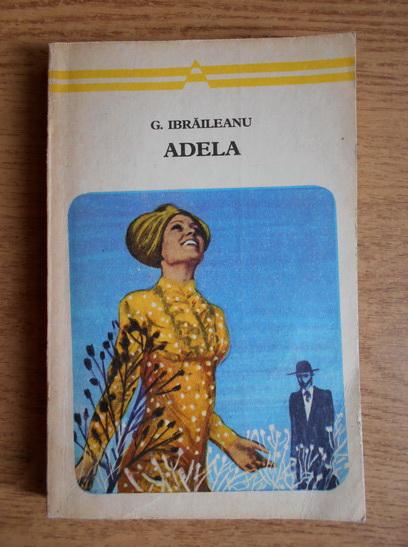 Anticariat: Garabet Ibraileanu - Adela