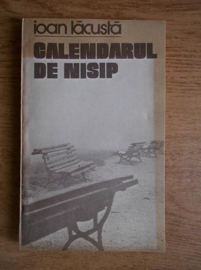 Anticariat: Ioan Lacusta - Calendarul de nisip