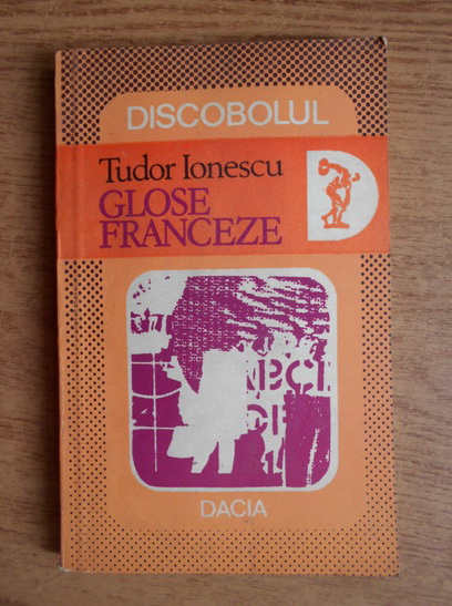 Anticariat: Tudor Ionescu - Glose franceze