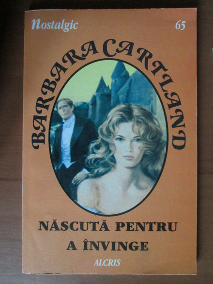 Anticariat: Barbara Cartland - Nascuta pentru a invinge