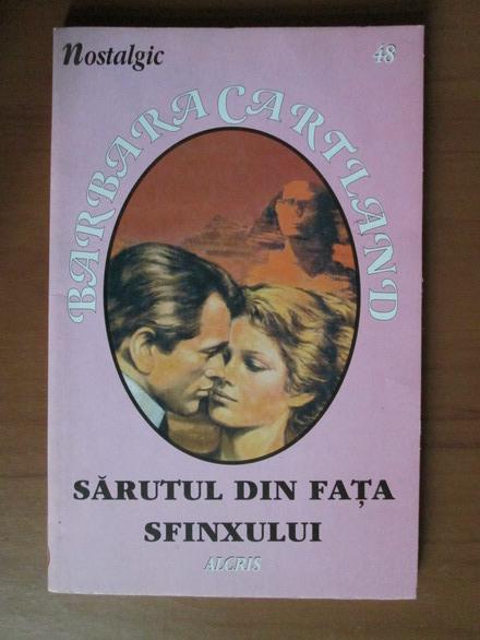 Anticariat: Barbara Cartland - Sarutul din fata sfinxului