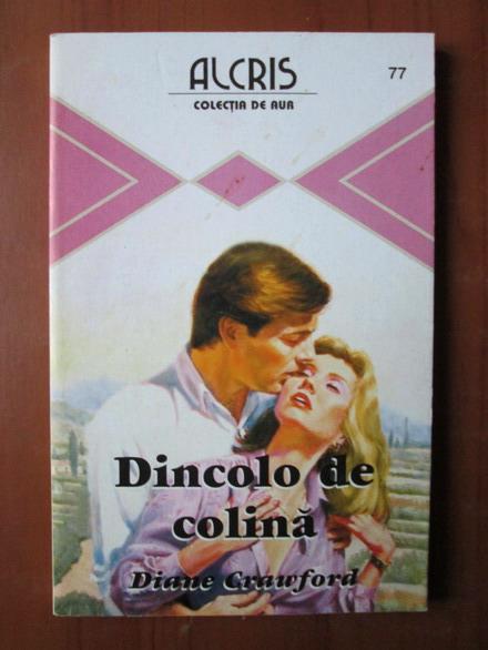 Anticariat: Diane Crawford - Dincolo de colina