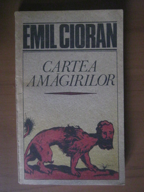 Anticariat: Emil Cioran - Cartea amagirilor
