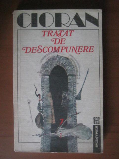 Anticariat: Emil Cioran - Tratat de descompunere