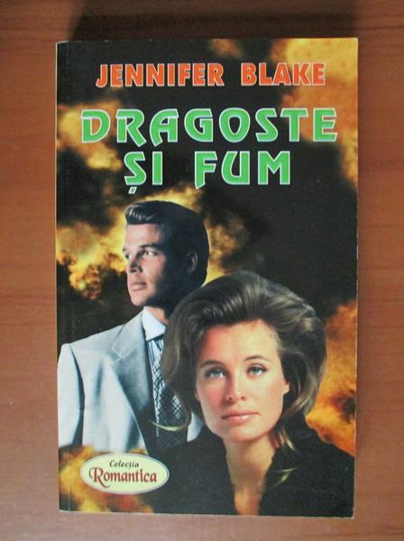 Anticariat: Jennifer Blake - Dragoste si fum