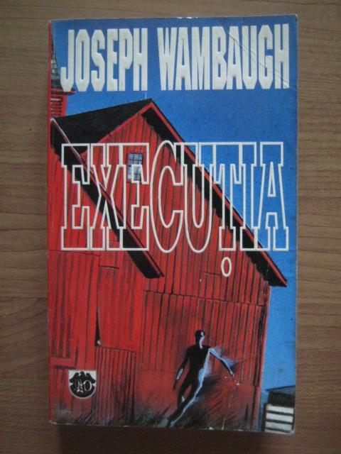 Anticariat: Joseph Wambaugh - Executia