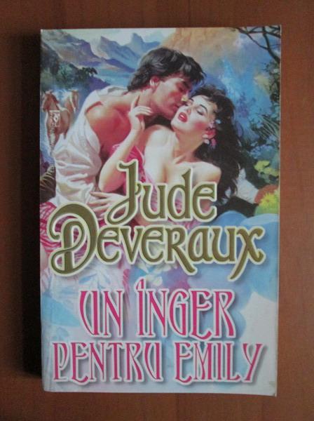 Anticariat: Jude Deveraux - Un inger pentru Emily