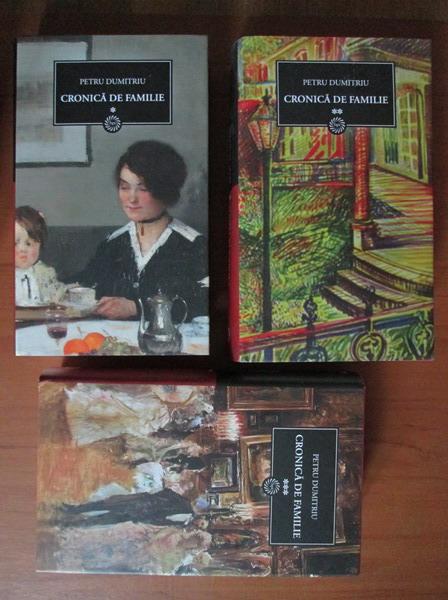 Anticariat: Petru Dumitriu - Cronica de familie (3 volume)