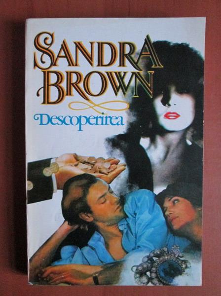 Anticariat: Sandra Brown - Descoperirea