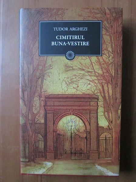 Anticariat: Tudor Arghezi - Cimitirul Buna Vestire