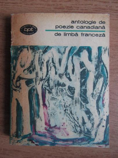Anticariat: Antologie de poezie canadiana de limba franceza