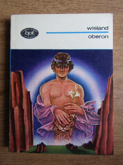 Anticariat: Christoph Martin Wieland - Oberon