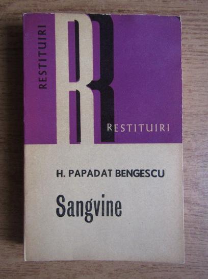 Anticariat: Hortensia Papadat Bengescu - Sangvine