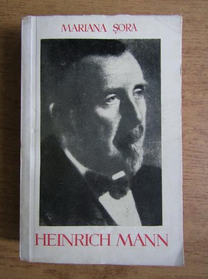 Anticariat: Mariana Sora - Heinrich Mann