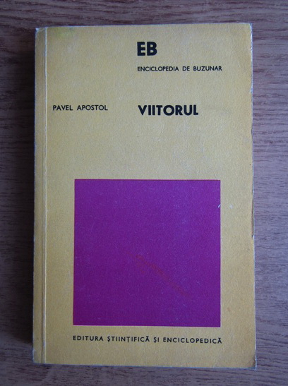 Anticariat: Pavel Apostol - Viitorul