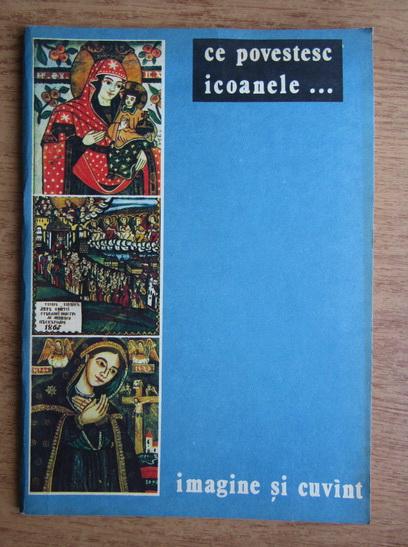 Anticariat: Rodica Pascu - Ce povestesc icoanele