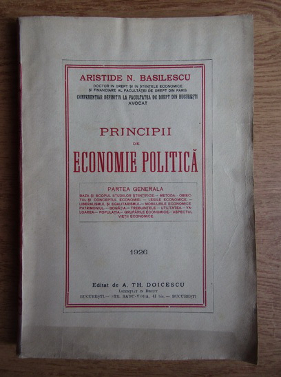 Anticariat: Aristide N. Basilescu - Principii de economie politica (volumul 1, 1926)