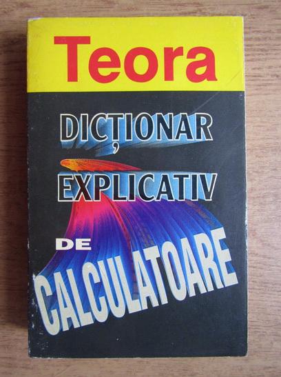 Anticariat: Judy Petersen - Dictionar explicativ de calculatoare