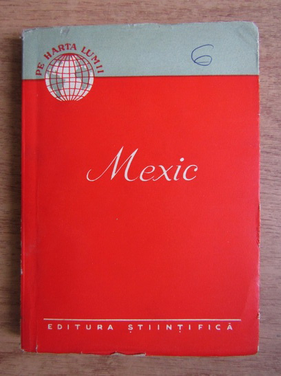 Anticariat: Mihai Gheorghe Andries - Mexic