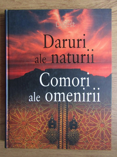 Anticariat: Patrice Milleron - Daruri ale naturii. Comori ale omenirii