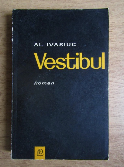 Anticariat: Al. Ivasiuc - Vestibul