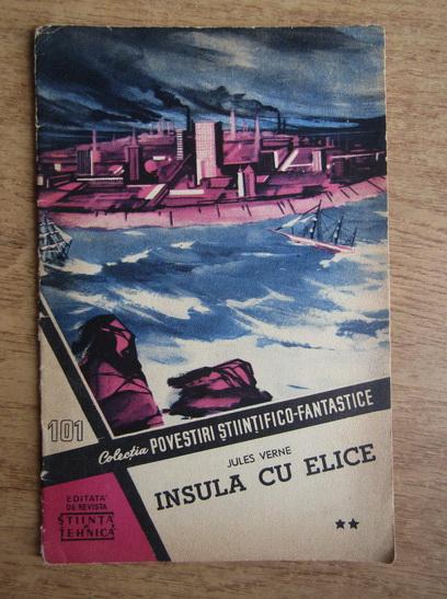 Anticariat: Jules Verne - Insula cu elice (volumul 2)