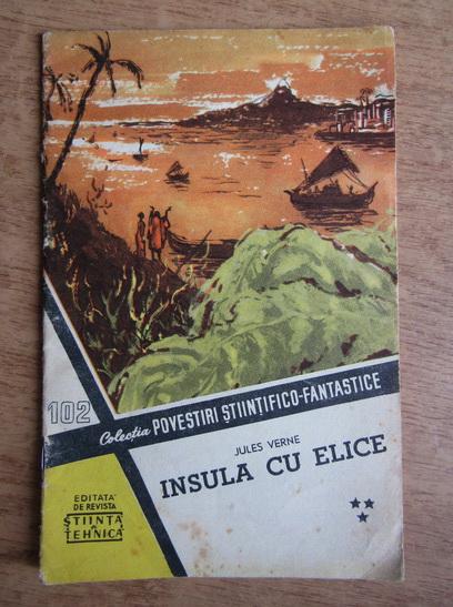 Anticariat: Jules Verne - Insula cu elice (volumul 3)
