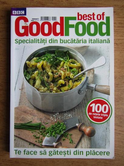 Anticariat: Revista Good Food - Specialitati din bucataria italiana (volumul 3)