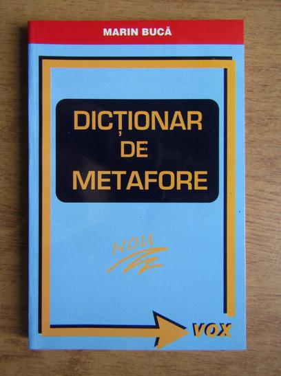 Anticariat: Marin Buca - Dictionar de metafore