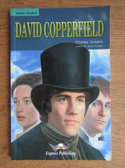 Anticariat: Charles Dickens - David Cooperfield (retold by Jenny Dooley)