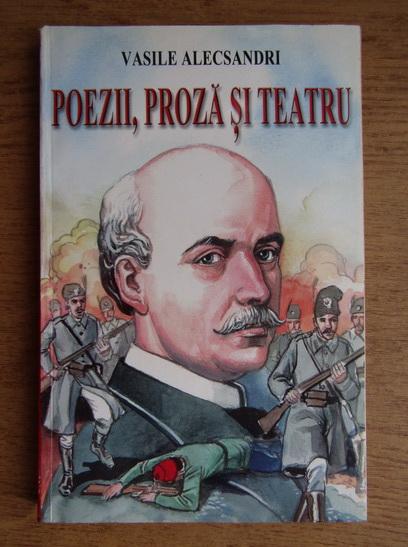 Anticariat: Vasile Alecsandri - Poezii, proza si teatru