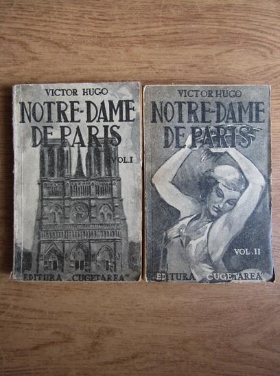 Anticariat: Victor Hugo - Notre-Dame de Paris (2 volume, circa 1940)