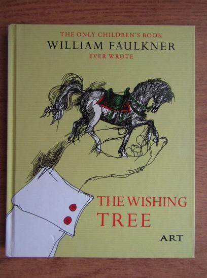 Anticariat: William Faulkner - Copacul dorintelor (editie bilingva)