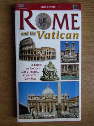 Anticariat: Cinzia Valigi - Rome and Vatican. Guide with map