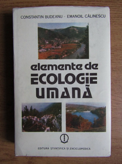 Anticariat: Constantin Budeanu - Elemente de ecologie umana