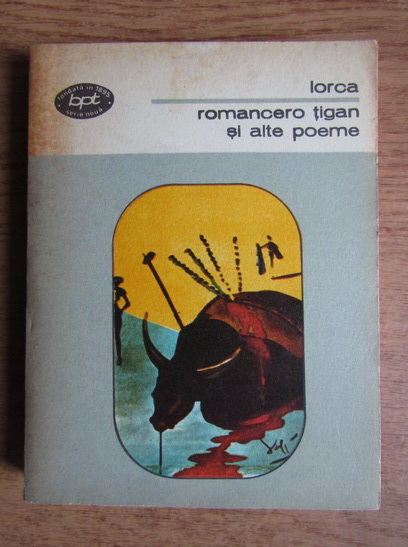 Anticariat: Federico Garcia Lorca - Romancero tigan si alte poeme