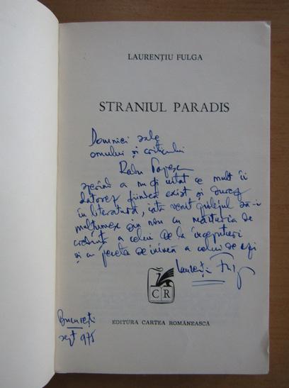 Anticariat: Laurentiu Fulga - Straniul paradis (cu autograful autorului)