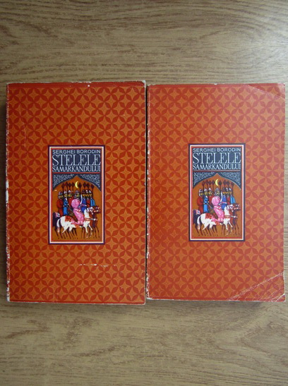 Anticariat: Serghei Borodin - Stelele Samarkandului (2 volume)