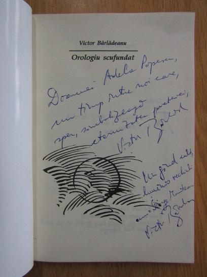 Anticariat: Victor Barladeanu - Orologiu scufundat (cu autograful autorului)