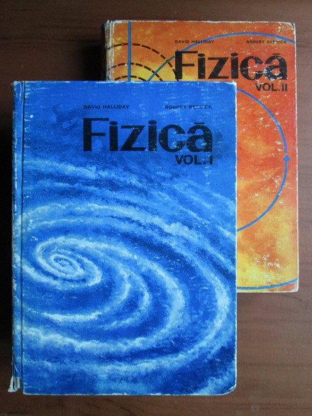 Anticariat: David Halliday, Robert Resnick - Fizica (2 volume)