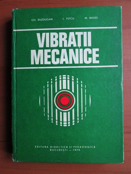 Anticariat: Gheorghe Buzdugan - Vibratii mecanice