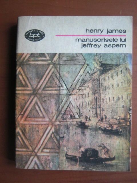 Anticariat: Henry James - Manuscrisele lui Jeffrey Aspern