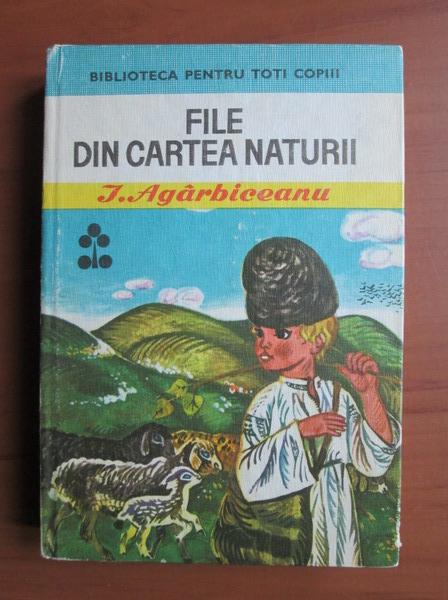 Anticariat: Ion Agarbiceanu - File din cartea naturii