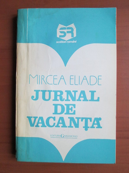 Anticariat: Mircea Eliade - Jurnal de vacanta
