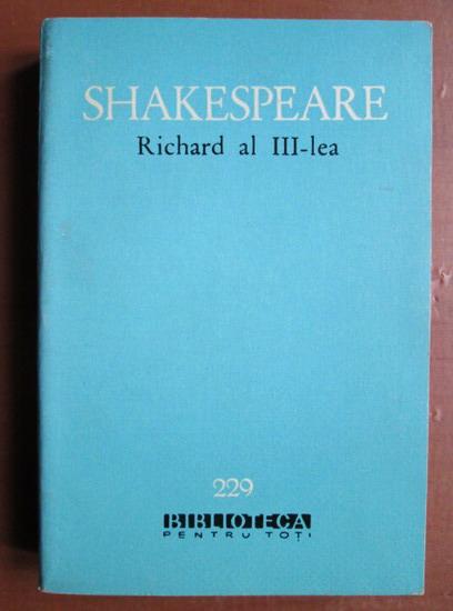 Anticariat: Shakespeare - Richard al III-lea