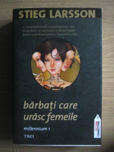 Anticariat: Stieg Larsson - Barbati care urasc femeile. Millennium 1