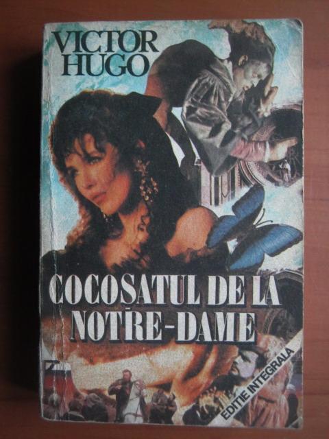 Anticariat: Victor Hugo - Cocosatul de la Notre-Dame